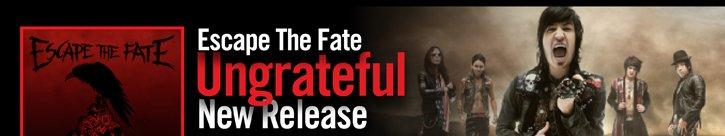 ESCAPE THE FATE  UNGRATEFUL NEW RELEASE