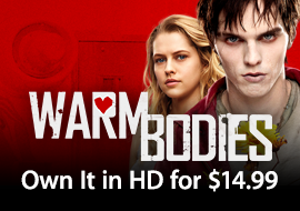 Warm Bodies - Own it in HD for $14.99