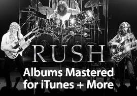 Rush - Albums Mastered for iTunes + More