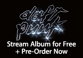 Daft Punk - Stream Album for Free + Pre-Order Now