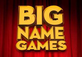 Big Name Games