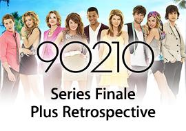 90210 - Series Finale + Retrospective
