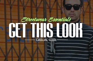 Get This Look: Streetwear Essentials