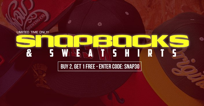 Snapbacks & Sweatshirts