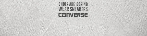 SHOES ARE BORING WEAR SNEAKERS | COVERSE