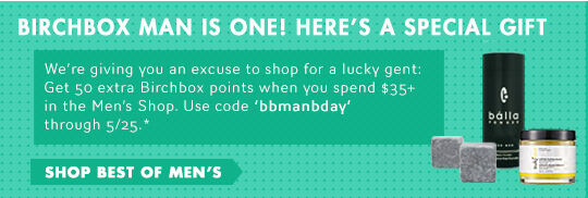 Birchbox Man is one! Here's a Special Gift