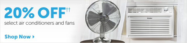 20% OFF++ select air conditioners and fans - Shop Now