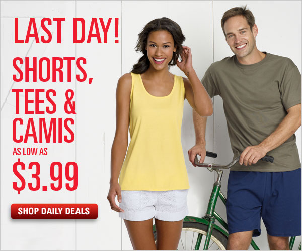 Shorts, Tees, & Camis as low as $3.99