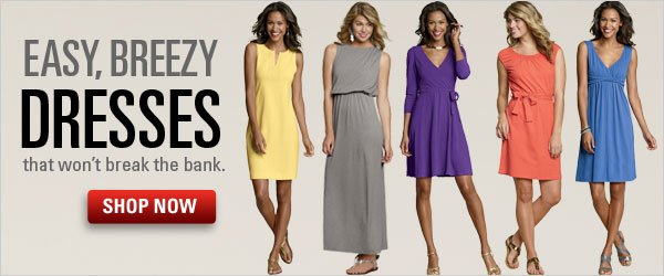Breezy Dresses, Easy Prices