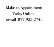 Make an Appointment Today Online
