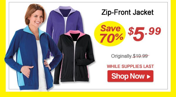 Zip-Front Jacket - Save 70% - Now Only $5.99 Limited Time Offer