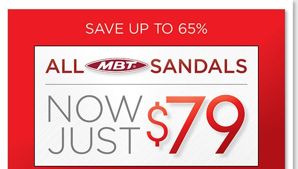 Save up to 65% on your favorite MBT Sandals, ALL styles for women and men are now just $79. Perfect for all your warm-weather endeavors, save on all the best styles during our liquidation sale. Shop now to find the best selection online and in-stores at The Walking Company.