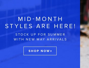 Enjoy All of the New Arrivals for Spring & Summer    Shop Now
