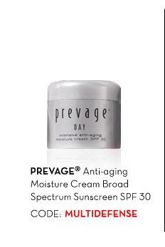 PREVAGE® Anti-aging Moisture Cream Broad Spectrum Sunscreen SPF30. CODE: MULTIDEFENSE.