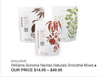 EXCLUSIVE - Williams-Sonoma Navitas Naturals Smoothie Mixes - OUR PRICE $14.95 – $49.95