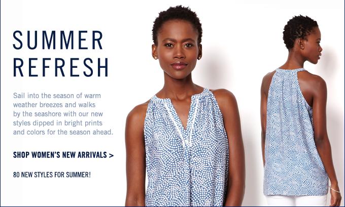 Summer Refresh! Shop Women's New Arrivals >