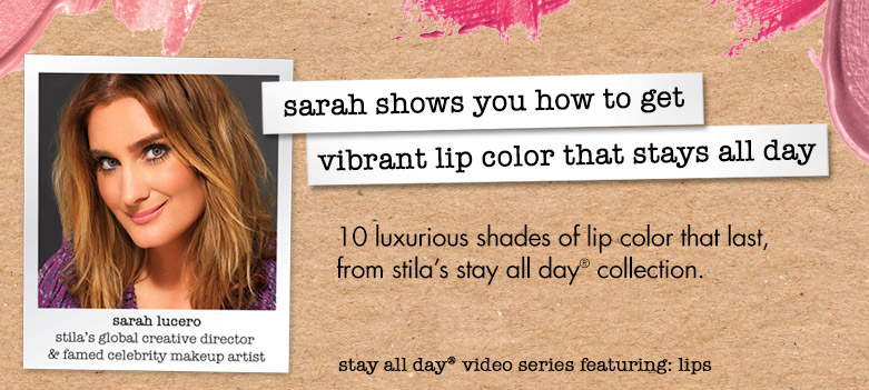 sarah shows you how to get vibrant lip color that stays all day
