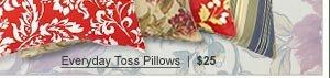 Everyday Toss Pillows  |  $25