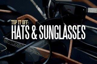 Top It Off: Hats & Sunglasses