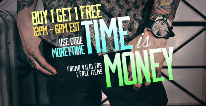 Time Is Money: Buy 1, Get 1 Free