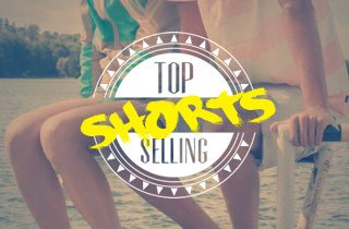 Top Selling Shorts