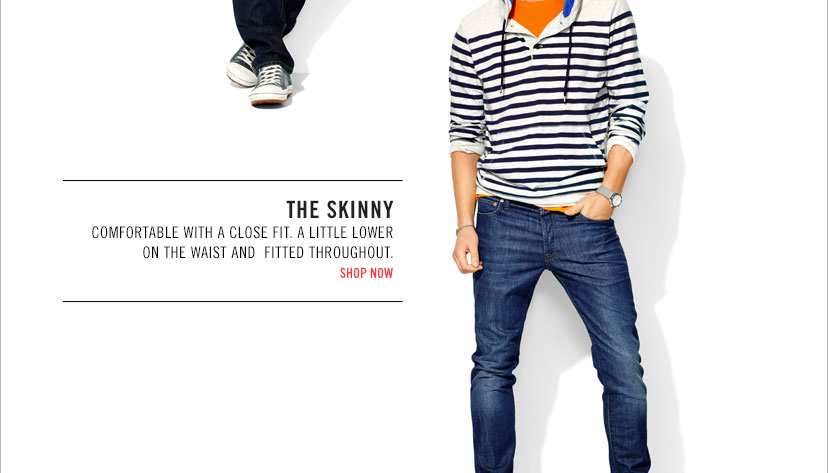 THE SKINNY | SHOP NOW