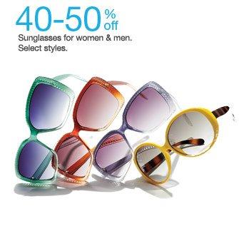 40-50% off Sunglasses for women & men. Select styles.