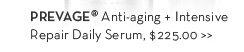 PREVAGE® Anti-aging + Intensive Repair Daily Serum, $225.00