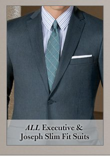 Executive & Joseph Slim Fit Suits