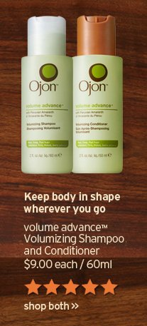 Keep body in shape wherever you go volume advance Volumizing  Shampoo and Conditioner 9 dollars 60ml SHOP NOW