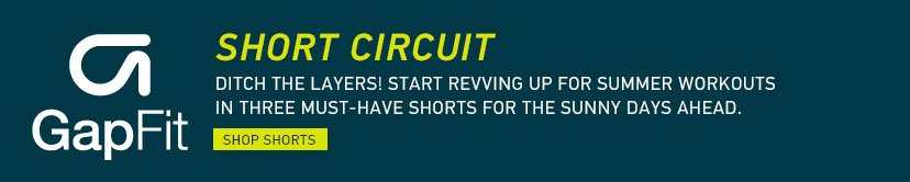 GapFit | SHORT CIRCUIT | SHOP SHORTS