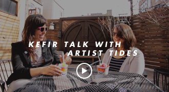 Kefir talk with artist Tides