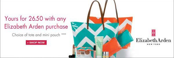 Yours for 26.50 with any Elizabeth Arden purchase. Choice of tote and mini pouch. Shop Now.