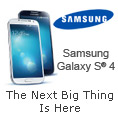 Samsung Galaxy S4. The Next Big Thing Is Here.