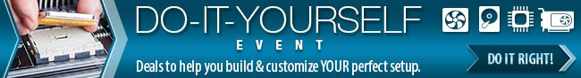 DO-IT-YOURSELF EVENT. Deals to help you build & customize YOUR perfect setup. DO IT RIGHT!