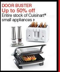 DOOR BUSTER Up to 50% off Entire stock of Cuisinart® small appliances