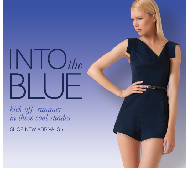 New Arrivals: Into the Blue