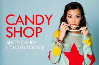 Candy Shop: Shop Candy Coated Looks!