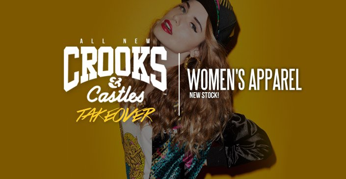 Crooks and Castles: Women's