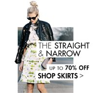 THE STRAIGHT AND NARROW: SHOP SKIRTS