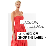 HALSTON HERITAGE: UP TO 65% OFF