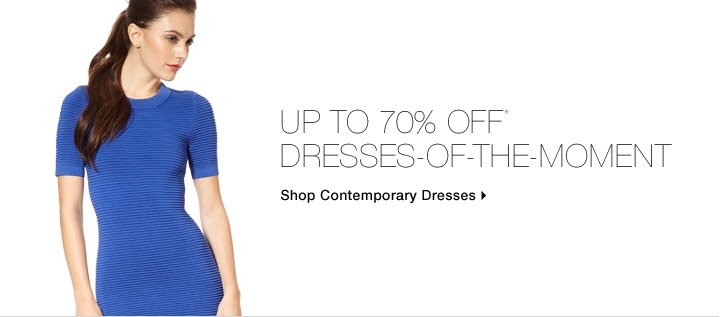 Up To 70% Off* Dresses-Of-The-Moment