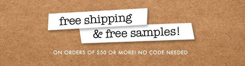 shop now! freeshipping & samples!