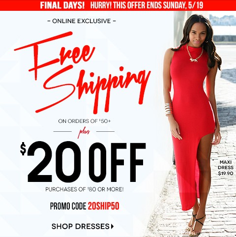 Hurry, this offer ENDS SUNDAY, 5/19 - Free Shipping with $50 Purchase. Plus, $20 Off $80. Use code 20SHIP50 at checkout. Click to start shopping