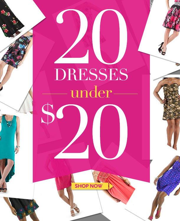 20 DRESSES UNDER $20! SHOP NOW!