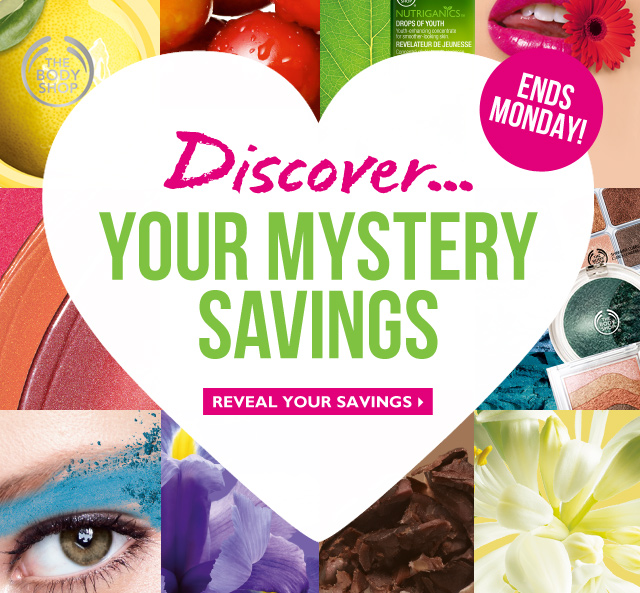 Discover... YOUR MYSTERY SAVINGS -- ENDS MONDAY! -- REVEAL YOUR SAVINGS
