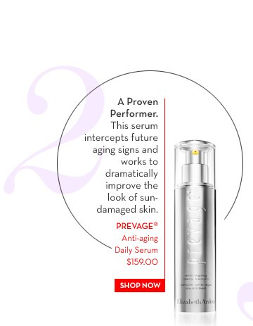 2. A Proven Performer. This serum intercepts future aging signs and works to dramatically improve the look of sun-damaged skin. PREVAGE® Anti-aging Daily Serum $59.00. SHOP NOW.