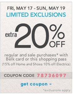 Extra 20% off. Sun, May 19. Limited Exclusions. Get coupon.