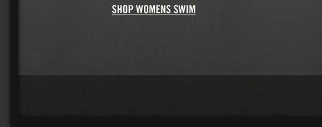 SHOP WOMENS SWIM