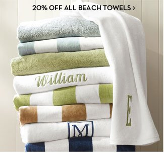20% OFF ALL BEACH TOWELS